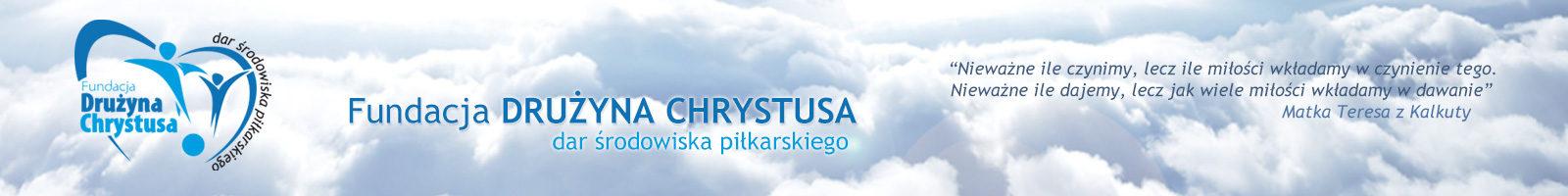 Fundacja DRUŻYNA CHRYSTUSA